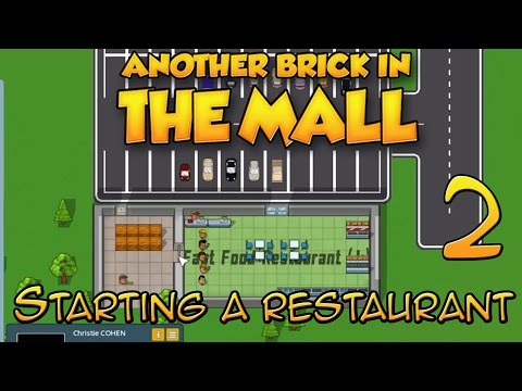 Another Brick in the Mall| Starting a Restaurant is Hard [2]