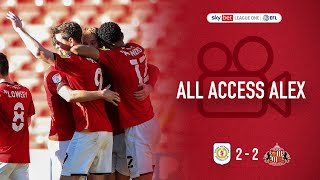 ALL ACCESS ALEX | Sunderland AFC (H)