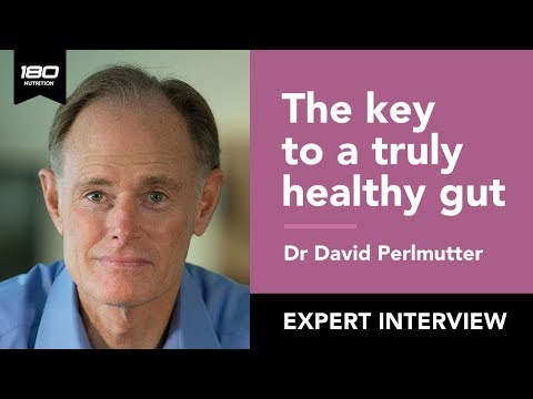 Dr David Perlmutter: The Key to a Healthy Gut Microbiome & the 'Brain Maker'