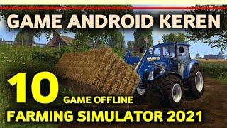 10 Game Farming Simulator Offline Android Terbaik 2021   Gamelist Pertanian 🚜 screenshot 3