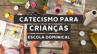 Catecismo para crianças (EBD, 14/06/2020)