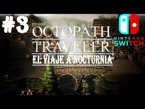 DEMO PROJECT OCTOPATH TRAVELER #3 EL VIAJE HACIA NOCTURNIA