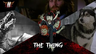 THE THING | Horror Movie Discussion/Review (SPOILERS)