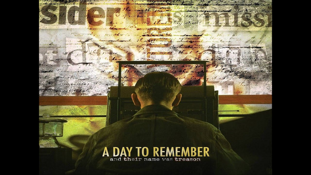 A Day To Remember - And Their Name Was Treason - Intro ... A Day To Remember And Their Name Was Treason