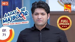 Aadat Se Majboor - Ep 71 - Full Episode - 9th January, 2018