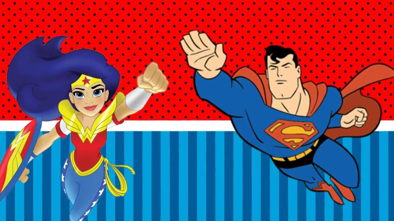 Convite Animado Mulher Maravilha E Super Homem Youtube