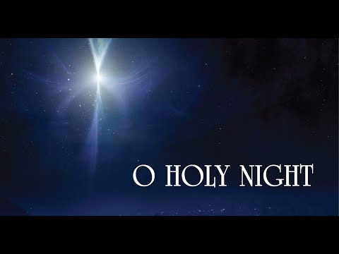 The Greatest Christmas song. O Holy Night
