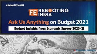 Budget Insights From Economic Survey 2020-21