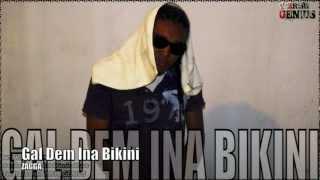 Zagga - Gal Dem Ina Bikini [Negril Weekend Riddim] June 2012