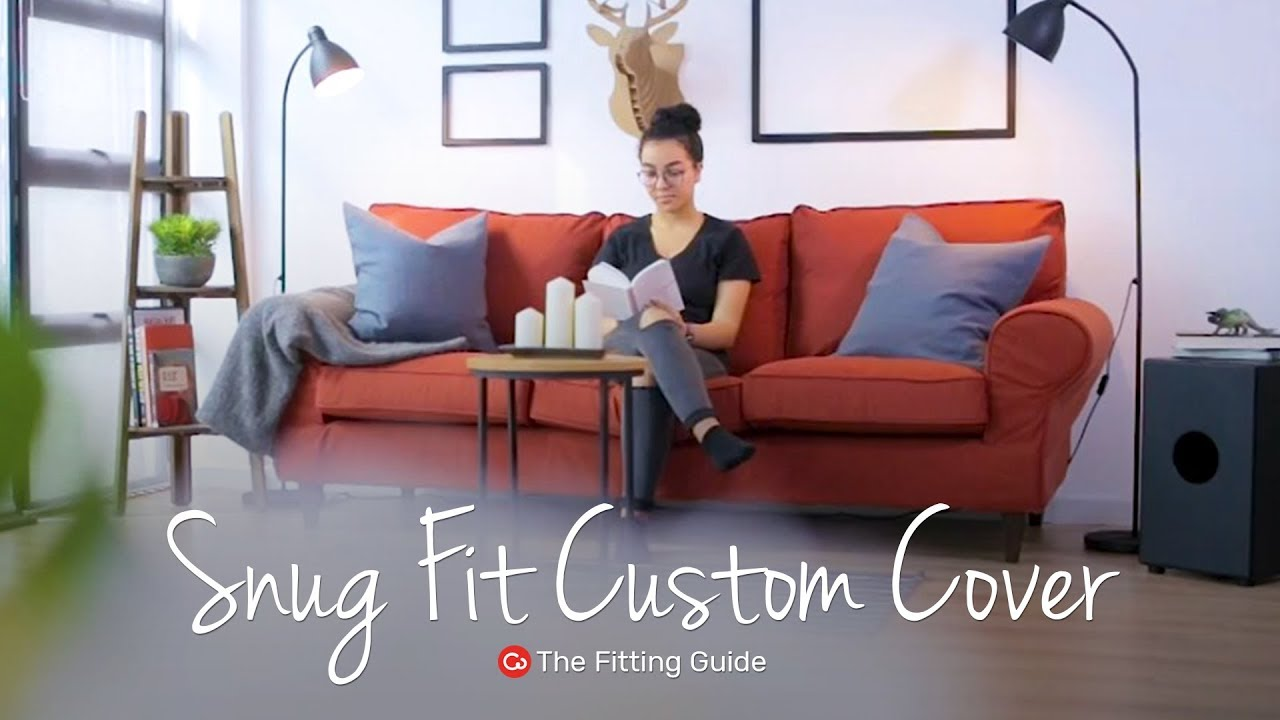 Snug Fit Custom Slipcover Fitting Guide | Comfort Works Sofa Covers