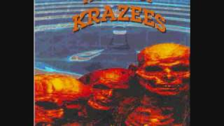 House of Krazees- Weakness