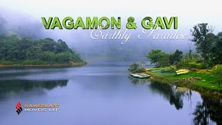 An Earthly Paradise - VAGAMON & GAVI : The Perfect Holiday Destination in India
