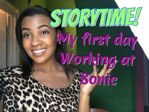 STORY TIME| My first day working at Sonic (I work for one day!)