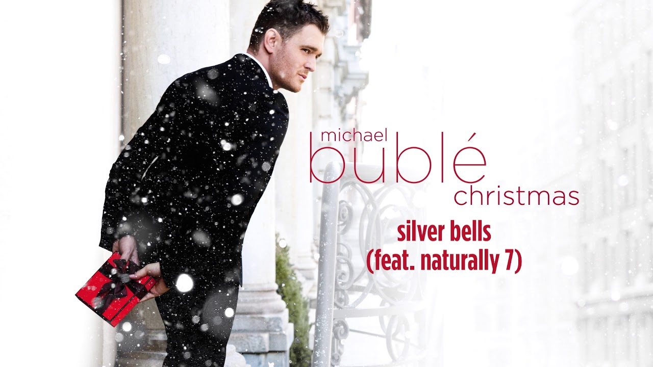 Michael Bublé - Silver Bells (ft. Naturally 7) Official HD - YouTube