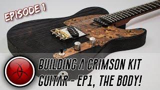 Building a Crimson Kit Guitar - 1/3, Preparing the Body