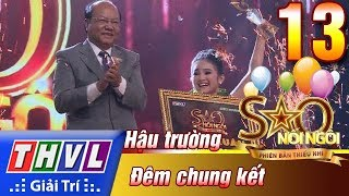THVL | Trò chuyện với Khánh Nhi, Bào Ngư, Ngọc Tâm sau đêm chung kết xếp hạng Sao nối ngôi - PBTN
