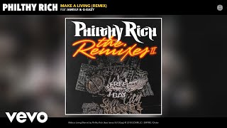 Philthy Rich  Make A Living Remix Audio... @ www.OfficialVideos.Net