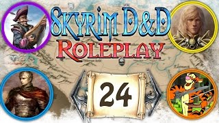 """SKYRIM D&D ROLEPLAY #24 - """"Windhelm Fight Club!"""" (LIVE RP)"""