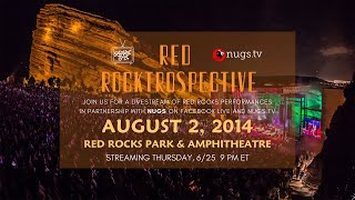 Red Rocktrospective w/ Railroad Earth: August 2, 2014 Live At Red Rocks