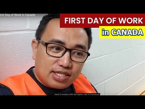My First Day Of Work In Canada