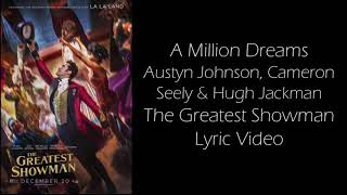 A Million Dreams (Reprise) - The Greatest Showman Lyric Video