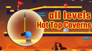 Happy Shots Golf Chapter 4 Hot Top Caverns Level 55-72