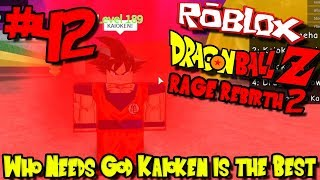 WHO NEEDS GOD WHEN KAIOKEN IS THE BEST! | Roblox: Dragon Ball Rage Rebirth 2 - Episode 42
