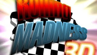 Rolling Madness 3D - Runthrough