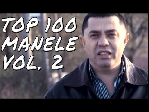 TOP 100 MANELE VOL. 2 - Colaj 2014 hituri video manele
