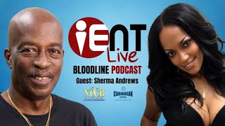 Bloodline Podcast Ep17 -  Sherma Andrews