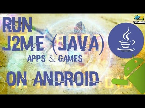 How To Run Java (JavaME) Apps & Games On Android