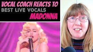 Vocal Coach Reacts to Madonna Best LIVE Vocals