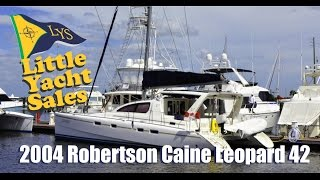 SOLD!!! 2004 ROBERTSON AND CAINE LEOPARD 42, Catamaran, Little Yacht Sales