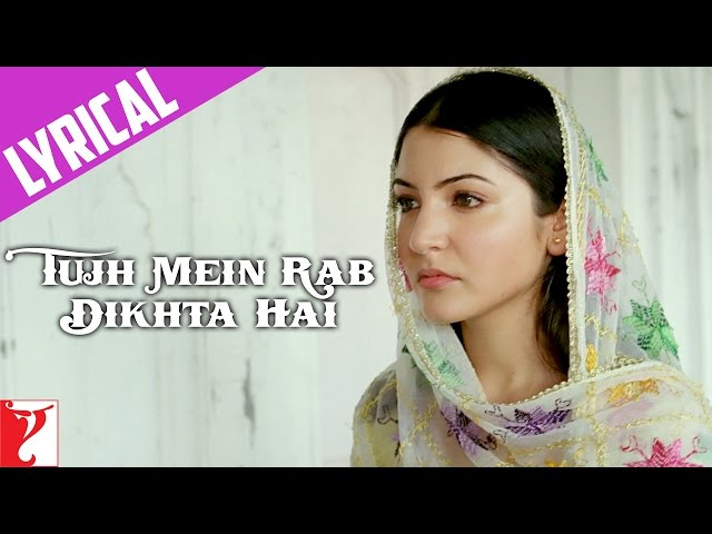 Song with Lyrics - Tujh Mein Rab Dikhta Hai (Female Version) - Rab Ne Bana Di Jodi Travel Video