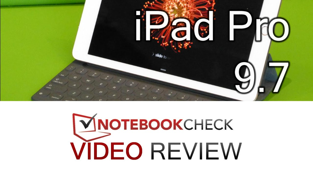 Apple iPad Pro 9 7 Tablet Review - NotebookCheck net Reviews