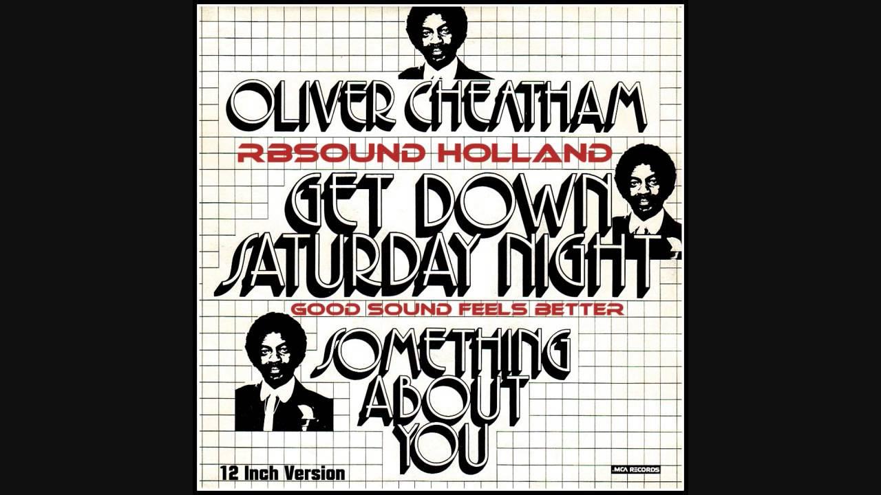 Oliver Cheatham Get Down Saturday Night 12 Inch 1983 Hq Youtube