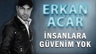Erkan Acar - İnsanlara Güvenim Yok (Official Audio - Türkü) [© 2020 Soundhorus]