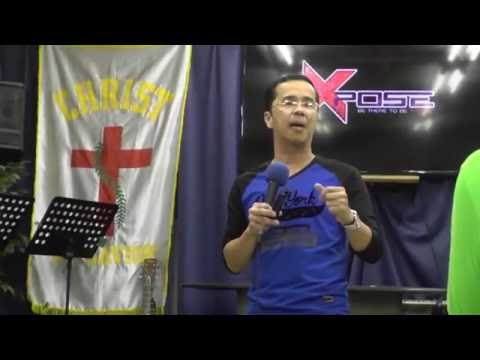 XPose - Be There To Be Exposed Part 1 (By Ps. Reggie Santiago)