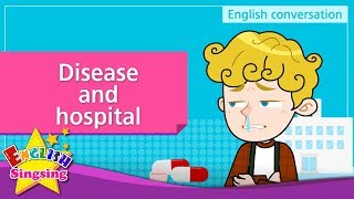 14. Disease and hospital (English Dialogue) - Educational video for Kids