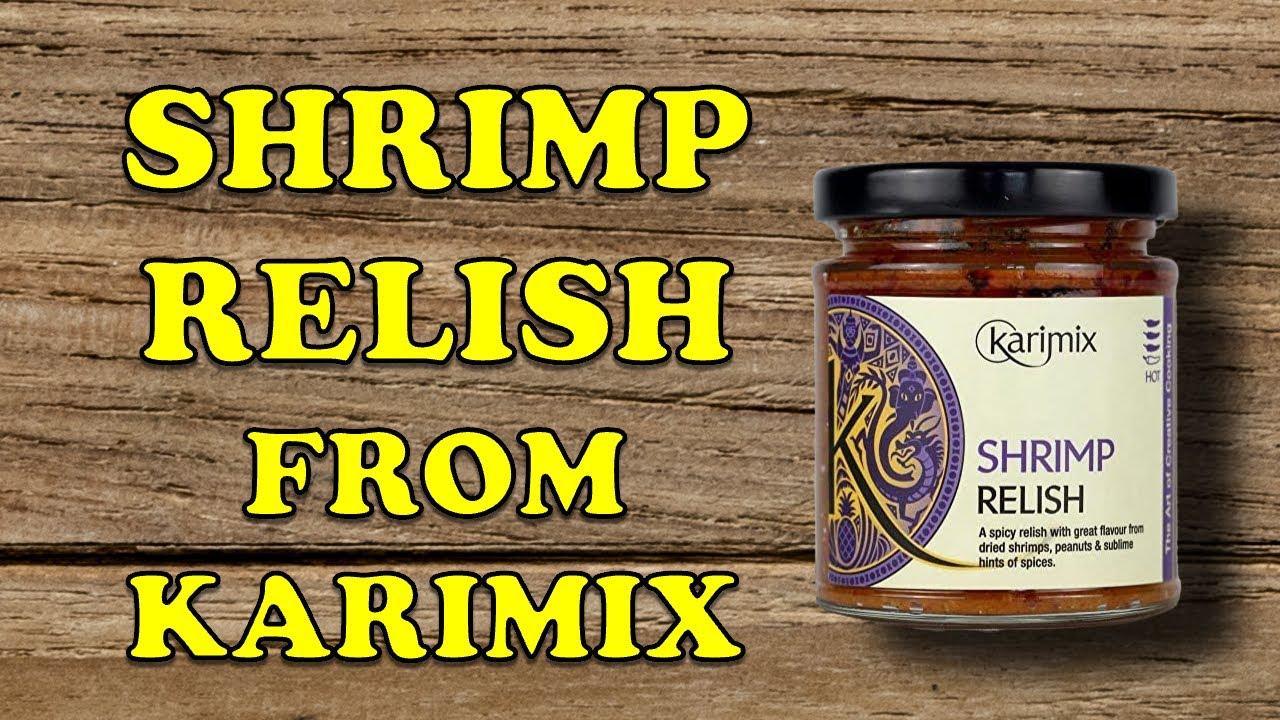 Chilli Shrimp Relish from Karimix Review