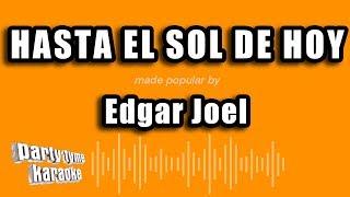 Edgar Joel - Hasta El Sol De Hoy (Versión Karaoke)