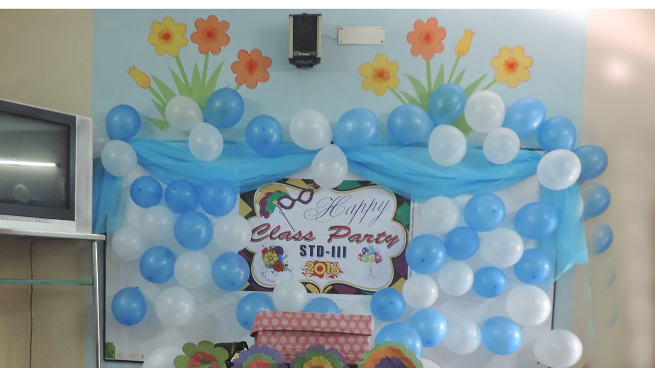 Classroom Birthday Party ~ Class decoration decoratingspecial