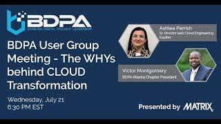BDPA Atlanta - The WHYs behind CLOUD Transformation