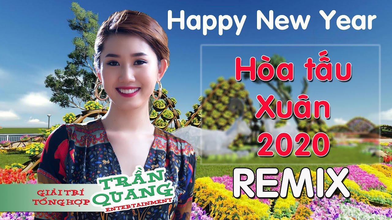 Hòa tấu Xuân 2020 Remix - Bass cực mạnh | TRẦN QUANG Entertainment