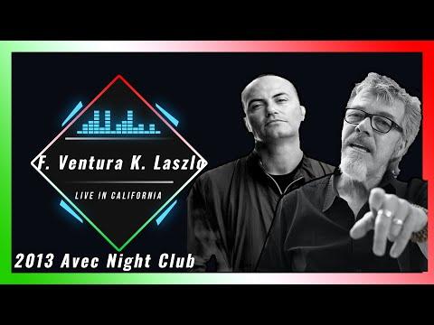 Fred Ventura Ken Laszlo   Avec Night Club California 2013