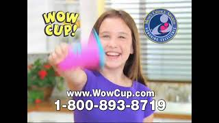 Wow Cup Commercial - As Seen on TV