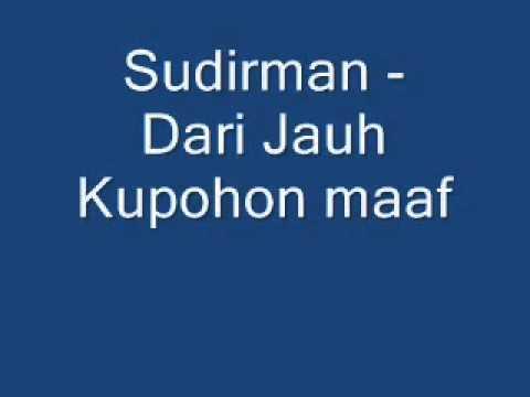 Koleksi Lagu Raya Sudirman   Dari Jauh Kupohon Maaf   YouTube