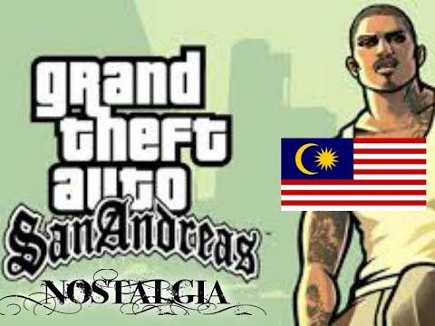 Nostalgia Gila Main Game Ini!!!!! [GTA SAN ANDREAS] #Malaysia