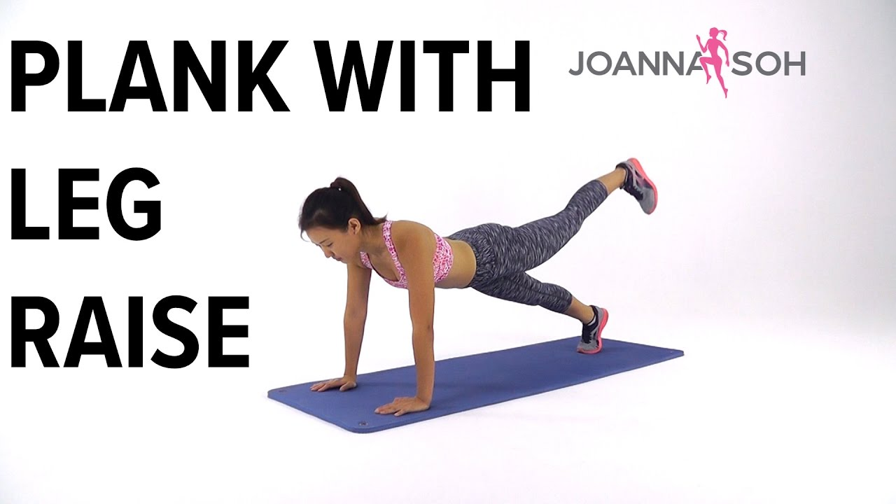 How To Do Plank With Leg Raise Joanna Soh Youtube 10 Minute Cardio Workout Strength Circuit Step Ups Builtlean