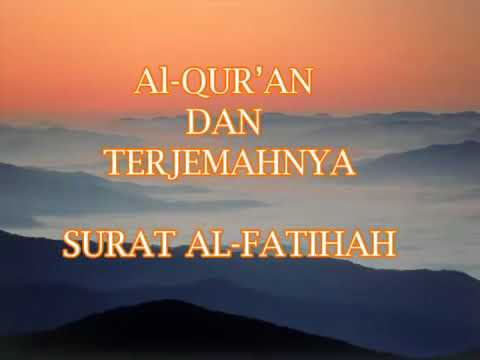 Surat Al Fatihah Per Ayat Terjemahan Indonesia 001